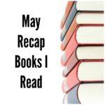 May Recap – Books I Read